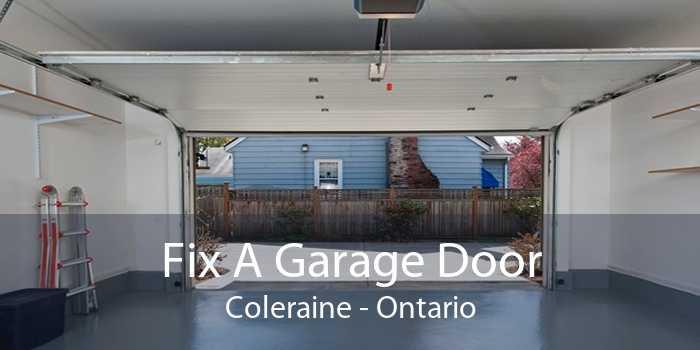 Fix A Garage Door Coleraine - Ontario
