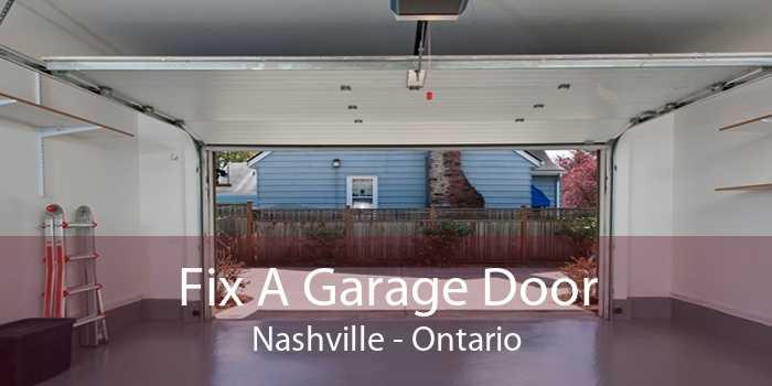 Fix A Garage Door Nashville - Ontario