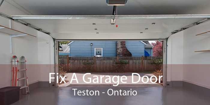 Fix A Garage Door Teston - Ontario
