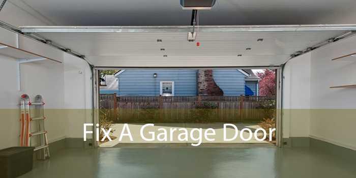 Fix A Garage Door