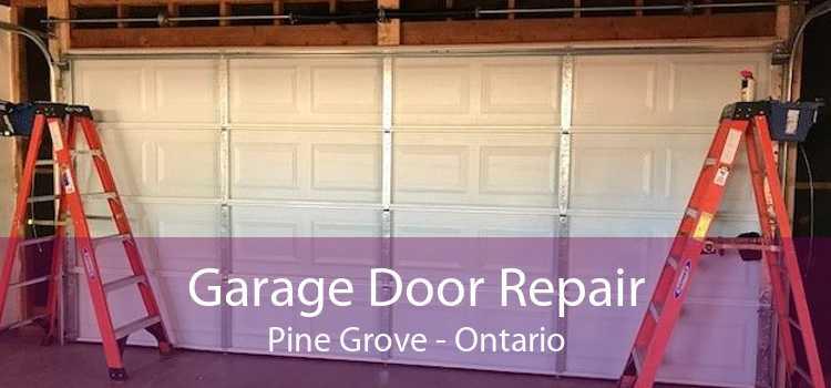 Garage Door Repair Pine Grove - Ontario