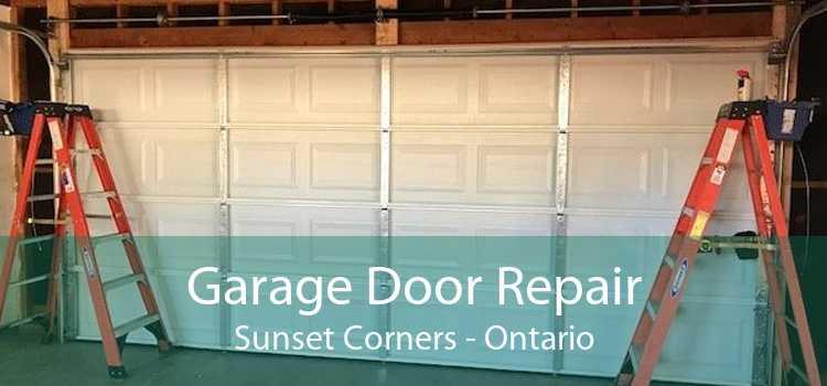 Garage Door Repair Sunset Corners - Ontario