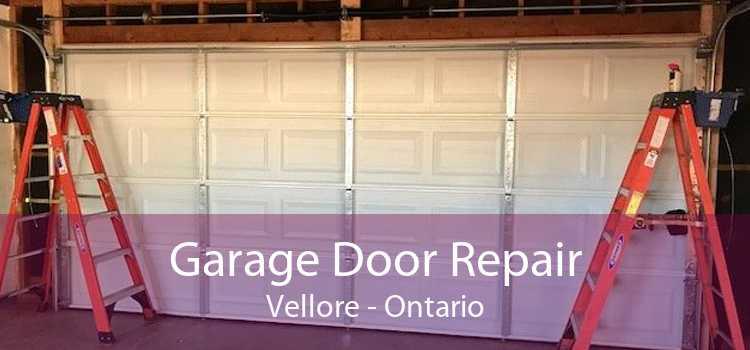 Garage Door Repair Vellore - Ontario