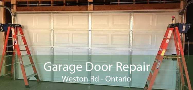Garage Door Repair Weston Rd - Ontario